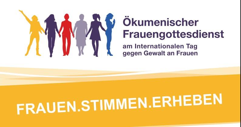 Frauen.Stimmen.Erheben. Ökumenischer Frauengottesdienst mit Informationsgespräch am Internationalen Aktionstag gegen Gewalt an Frauen