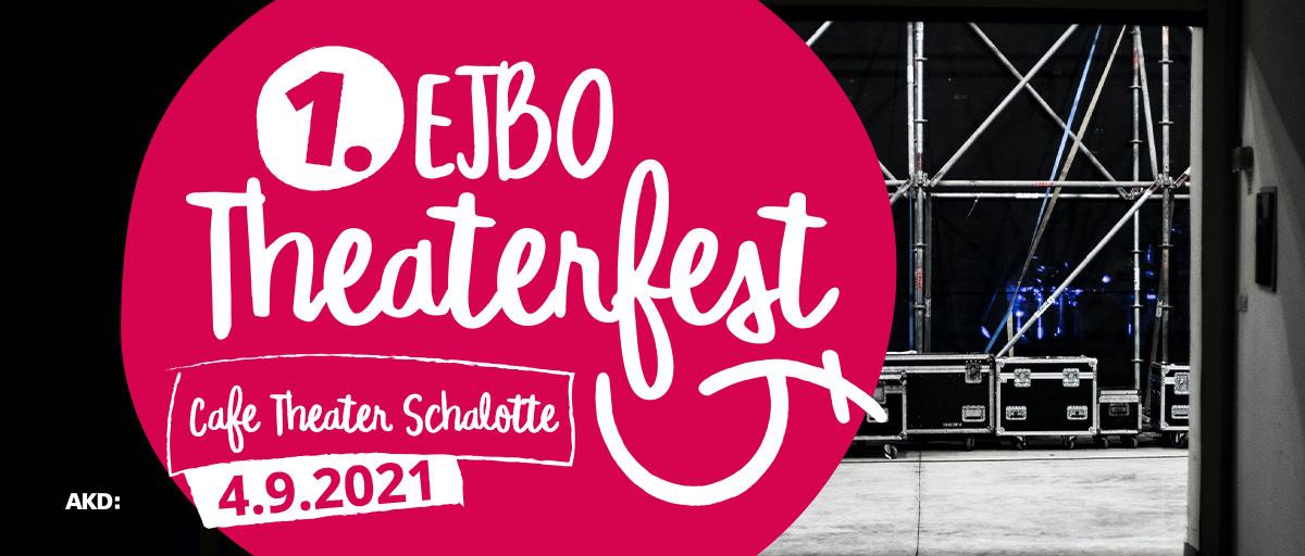 1. EJBO-Theaterfest 2021