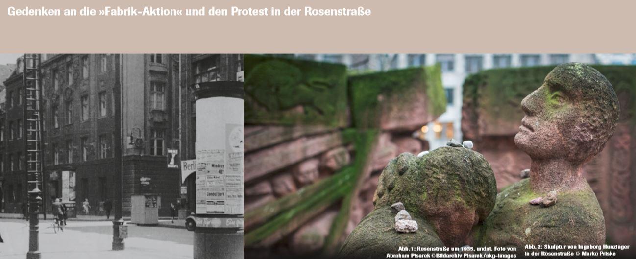 Abb.1: Rosenstraße um 1935, undat. Foto von Abraham Pisarek © Bildarchiv Pisarek / akg-images Abb. 2: Skulptur von Ingeborg Hunzinger in der Rosenstraße © Marko Priske