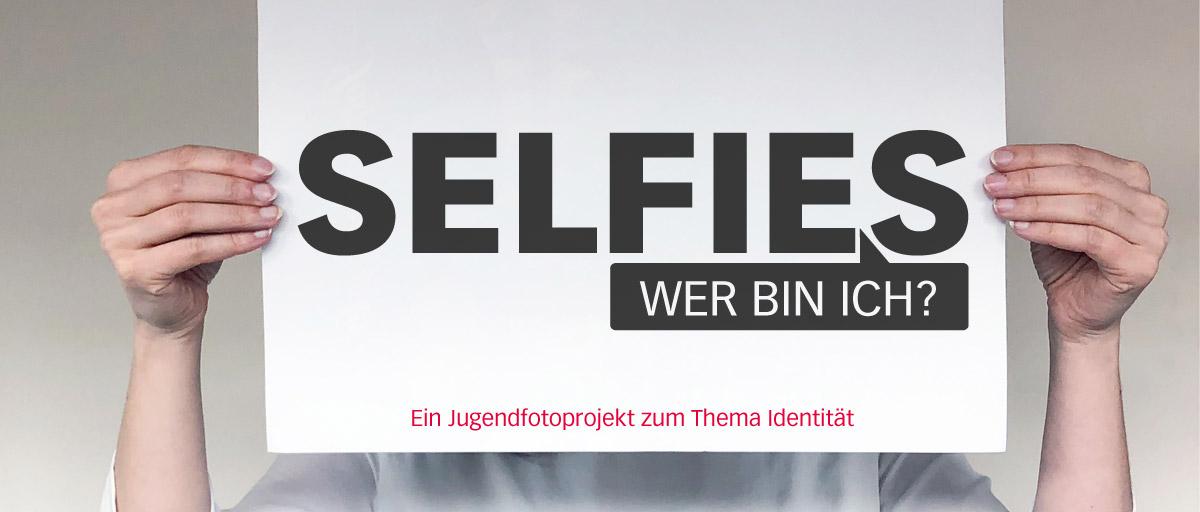 Selfies – Wer bin ich?